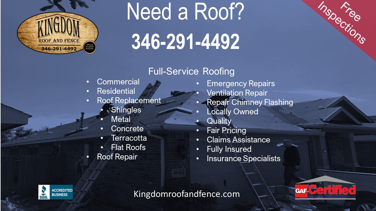 "We at Kingdom Roof and Fence are your local ""roofer near me"" in the Katy Texas area."